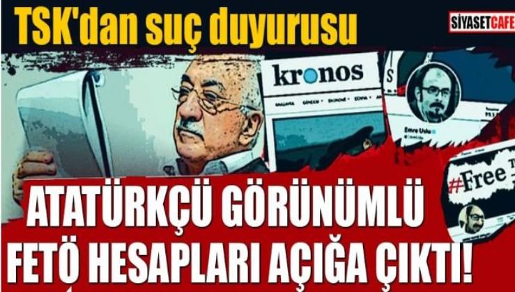 Gerçekte FETÖ'cü olan Atatürkçü görünümlü hesaplar deşifre edildi
