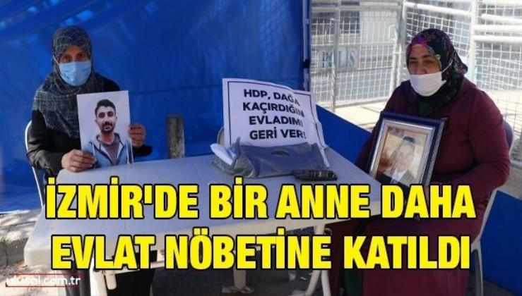 İzmir'de bir anne daha evlat nöbetine katıldı