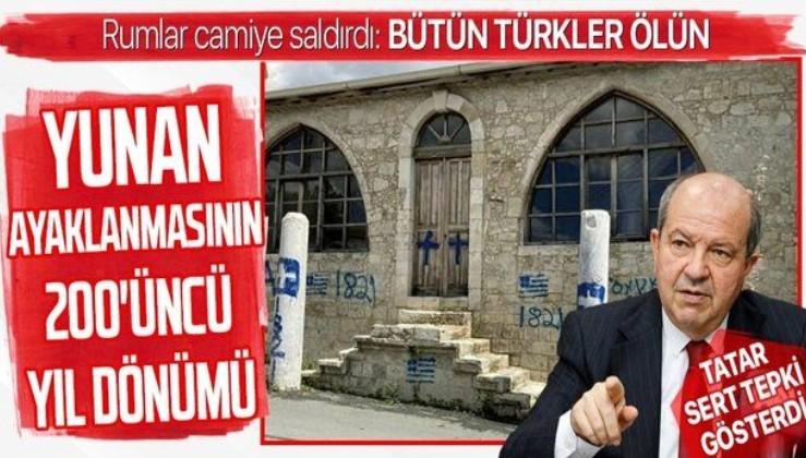 KKTC Cumhurbaşkanı Ersin Tatar, camiye yapılan saldırıyı kınadı: Rum yönetimi sorumluları bir an önce tutuklamalı