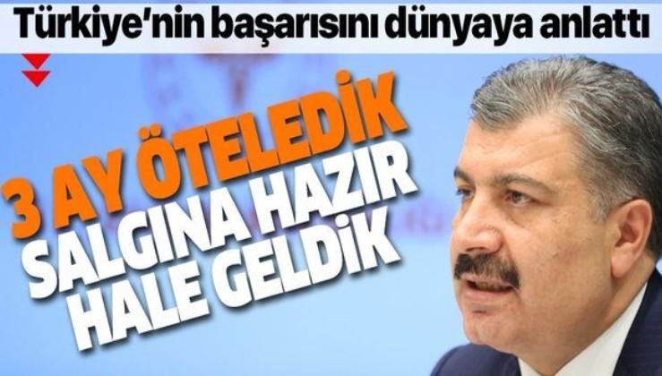 Son dakika: Sağlık Bakanı Fahrettin Koca Türkiye'nin başarısını dünyaya anlattı