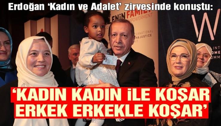 Erdoğan: 'Kadın kadın ile koşar, erkek erkekle koşar'
