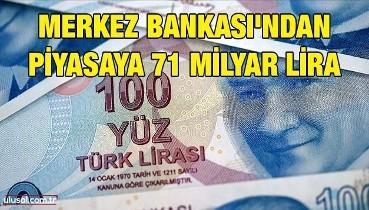 Merkez Bankası'ndan piyasaya 71 milyar lira