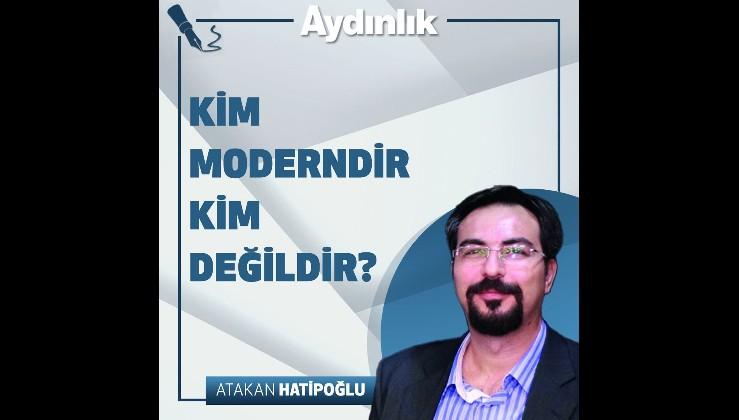Kim moderndir kim değildir?