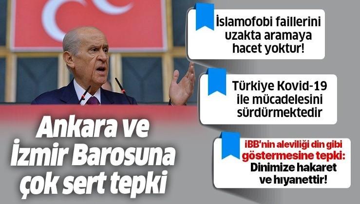 Son dakika: MHP lideri Bahçeli'den Ankara ve İzmir Barosuna sert tepki