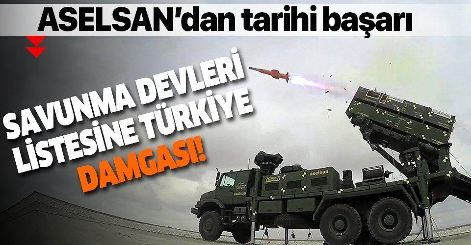 """Son dakika: ASELSAN ilk 50'ye girme hedefine ulaştı: """"Savunmanın devleri"""" listesine 7 Türk şirketi girdi"""