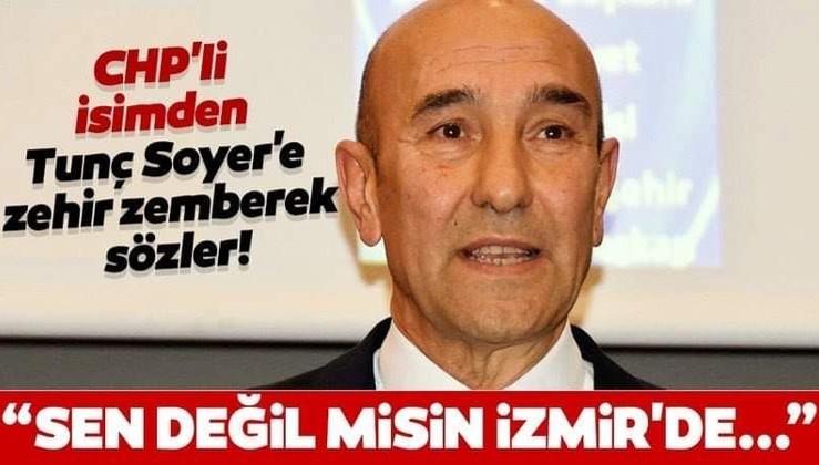 CHP eski İzmir İl Başkanı Tunç Soyer'i fena bombaladı: Kadifekale'nin adını Pagos diye neden değiştin?