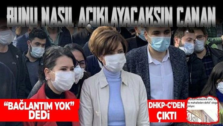 """Boğaziçi Üniversitesi'ndeki DHKP-C'lilere destek çıkan Canan Kaftancıoğlu """"bağlantım yok"""" demişti! DHKP-C merkezinden çıktı!"""