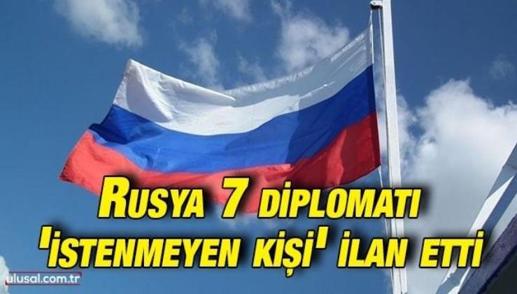 Rusya 7 diplomatı 'istenmeyen kişi' ilan etti