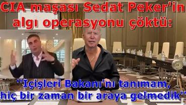 Sedat Peker'in algı operasyonu çöktü: ''İçişleri Bakanı'nı tanımam, hiç bir zaman bir araya gelmedik''