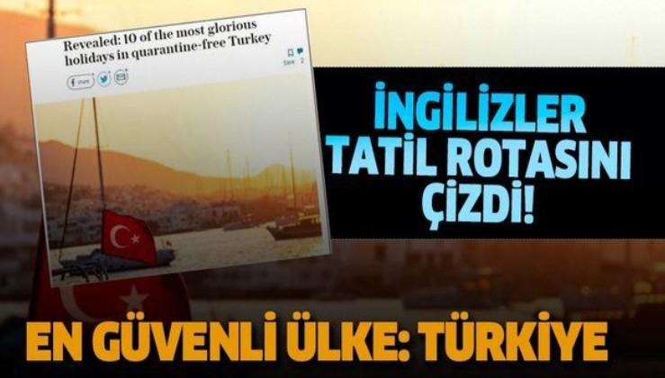 İngilizler tatil rotasını çizdi: En güvenli ülke Türkiye