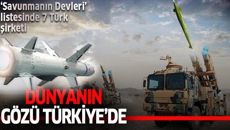 """Dünyanın gözü Türkiye'de! """"Savunmanın devleri"""" listesine 7 Türk şirketi girdi... İşte o şirketler"""