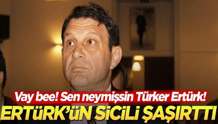 Türker Ertürk!
