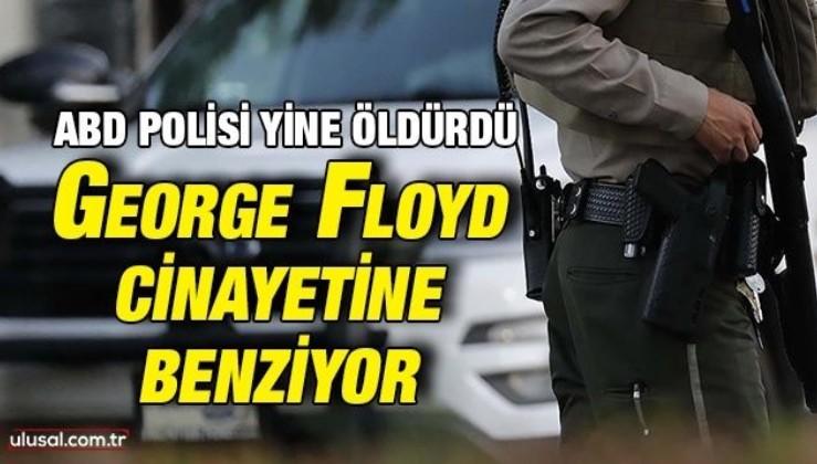 ABD polisi yine öldürdü: George Floyd cinayetine benziyor