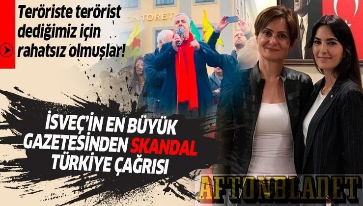 İsveç'in en büyük gazetesi Aftonbladet'ten skandal Türkiye çağrısı