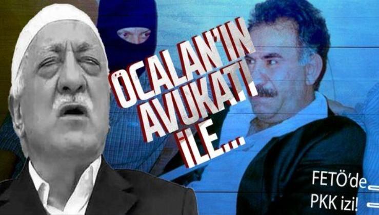 FETÖ yapılanmasında PKK izi! Bebek katili Abdullah Öcalan'ın avukatları ile...