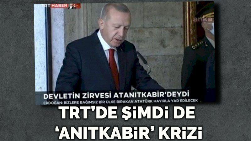 TRT'den şimdi de 'Anıtkabir' skandalı!