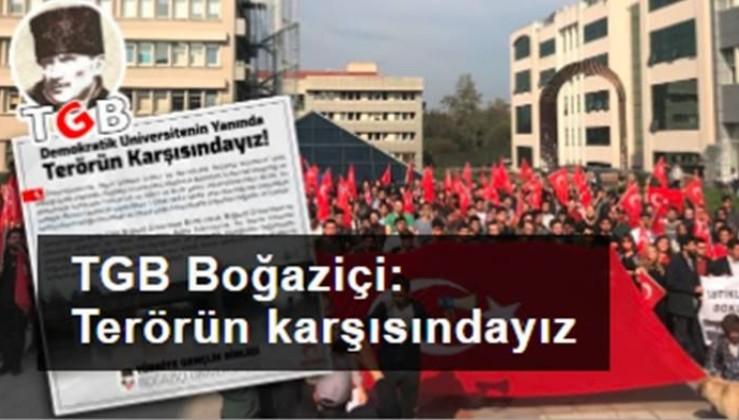 TGB Boğaziçi'den açıklama: DEMOKRATİK ÜNİVERSİTENİN YANINDA TERÖRÜN KARŞISINDAYIZ