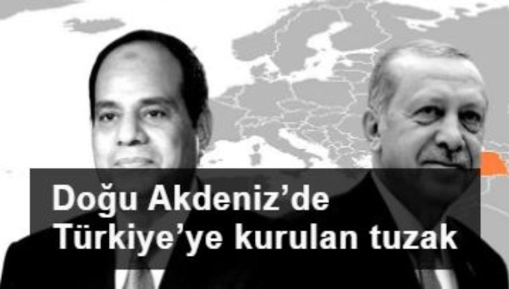 Doğu Akdeniz'de Türkiye'ye kurulan tuzak
