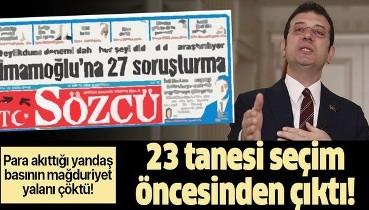 Ekrem İmamoğlu'nun seçilmeden 23 soruşturması varmış
