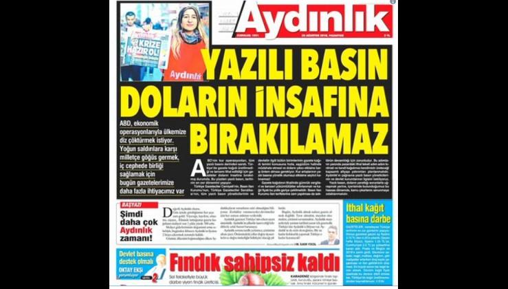 Dolardaki artış basını da vurdu: Aydınlık gazetesi yayınına ara verdi