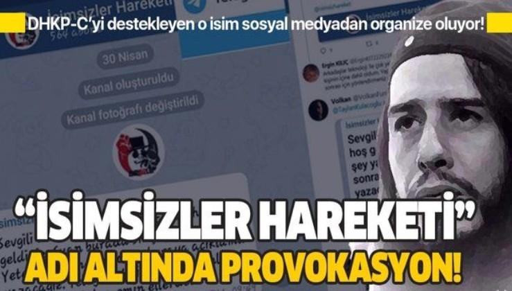 """""""İsimsizler Hareketi"""" adı altında provokasyon! DHKP-C'yi destekleyen Taylan Kulaçoğlu Türkiye'yi karıştırmaya çalışıyor!"""