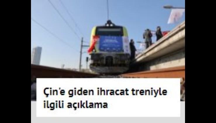 Son dakika... Çin'e giden ihracat treniyle ilgili açıklama: Halkalı'dan Kösekey'e geçerek yoluna devam edecek