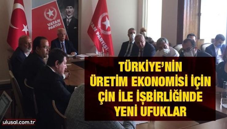 Türkiye'nin Üretim Ekonomisi için Çin ile işbirliğinde yeni ufuklar