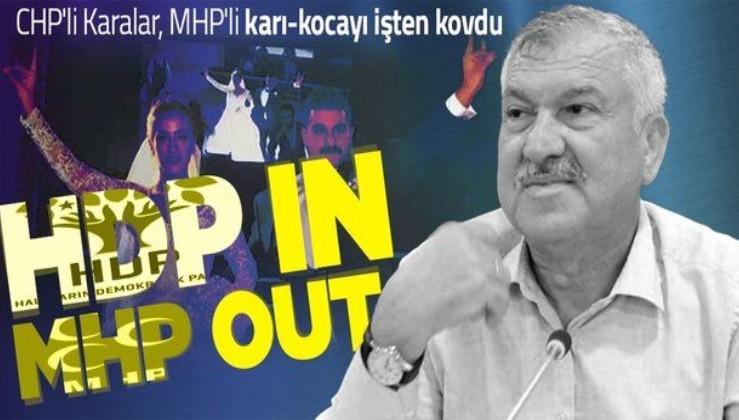 Adana Büyükşehir Belediye Başkanı Zeydan Karalar MHP'li karı-kocayı işten kovdu