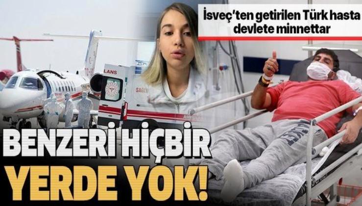 İsveç'ten getirilen Emrullah Gülüşken devlete minnettar: Türkiye'deki sağlık sisteminin benzeri hiçbir yerde yok