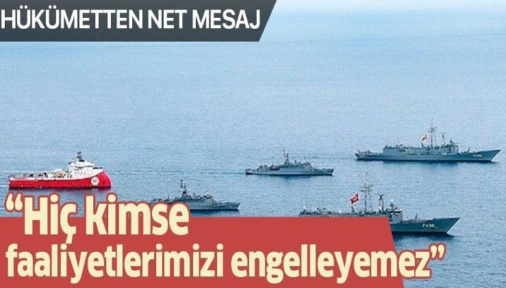 Dışişleri Bakanı Çavuşoğlu'ndan Doğu Akdeniz mesajı: Hiç kimse faaliyetlerimizi engelleyemez.