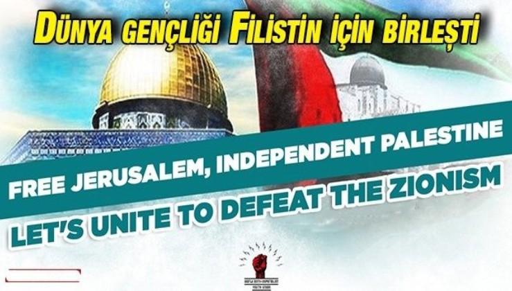 Dünya gençliği Filistin için birleşti