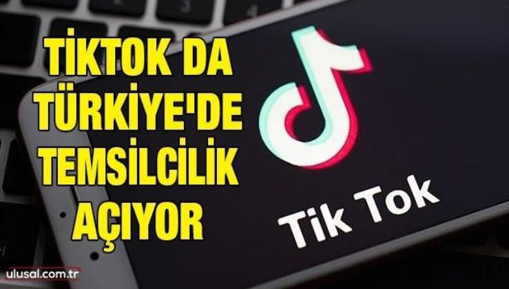 Tiktok da Türkiye'de temsilcilik açıyor