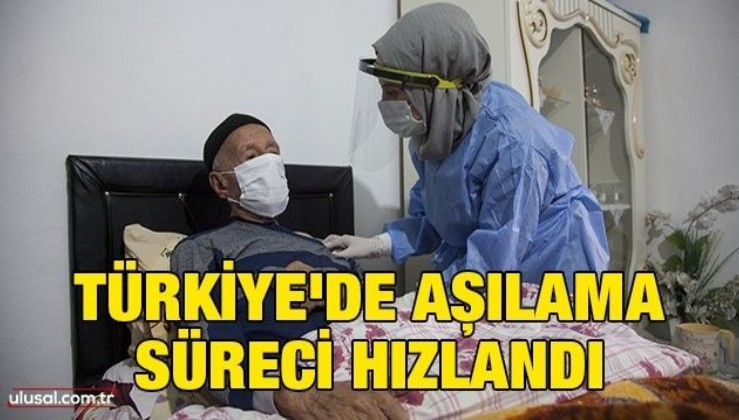 Türkiye'de aşılama süreci hızlandı
