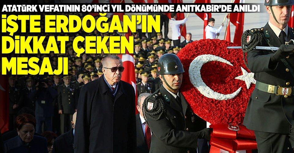 """Erdoğan Atatürk'e söz verdi: """"dahili ve harici bedhahların saldırılarına..."""""""