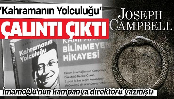 """İmamoğlu'nun kampanya direktörü Necati Özkan'ın """"Kahramanın Yolculuğu"""" isimli kitabı çalıntı çıktı!."""