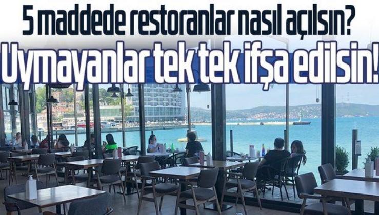 SON DAKİKA: Milyonlarca aileyi ilgilendiriyor! 5 maddede restoranlar nasıl açılsın?