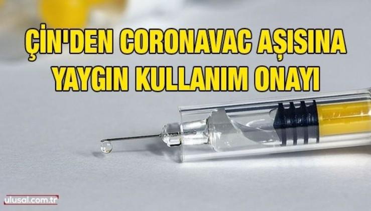 Çin'den CoronaVac aşısına yaygın kullanım onayı