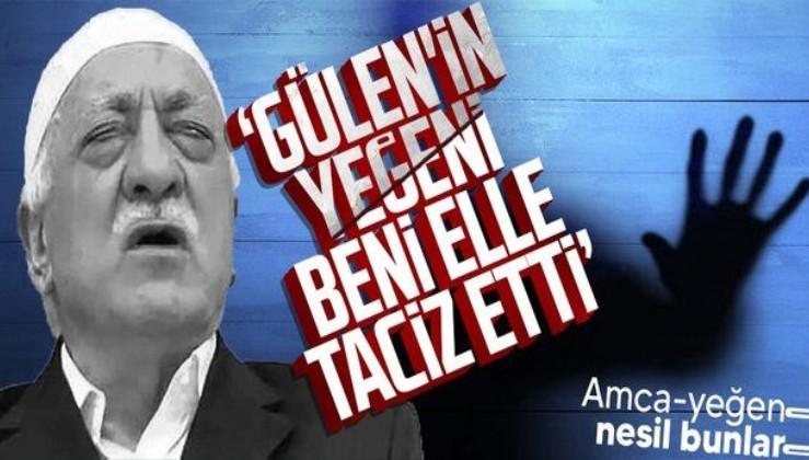 FETÖ'nün örgüt evinde iğrençlikler: Fetullah Gülen'in yeğeni elle taciz etti
