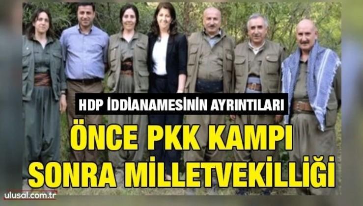 HDP iddianamesinin ayrıntıları: Önce PKK kampı sonra milletvekilliği