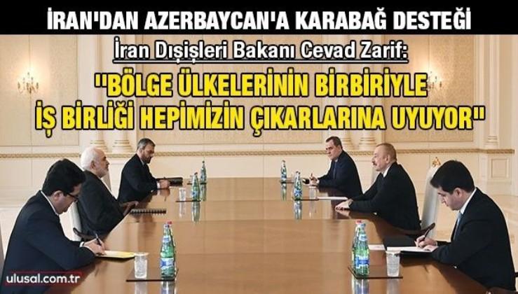 İran Dışişleri Bakanı Cevad Zarif: ''Bölge ülkelerinin birbiriyle iş birliği hepimizin çıkarlarına uyuyor''
