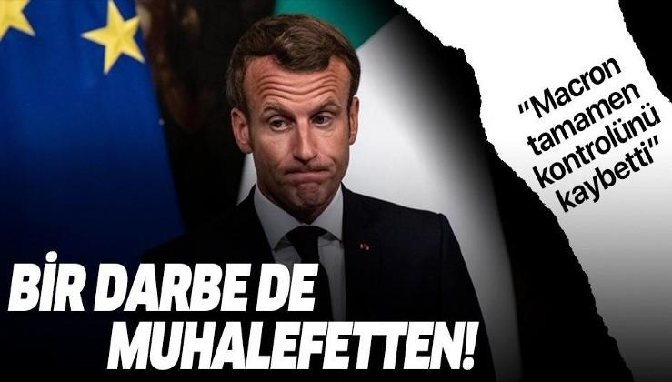 Macron'a muhalefetten darbe! 'Kontrolünü kaybetti'