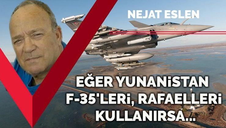 Yunanistan F-35'leri, Rafaelleri kullanırsa biz de S-400'leri kullanırız