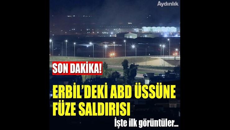 Erbil havalimanında bulunan ABD üssüne füze saldırısı