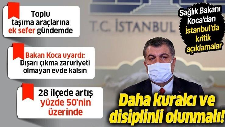 Sağlık Bakanı Fahrettin Koca'dan İstanbul'da önemli açıklamalar