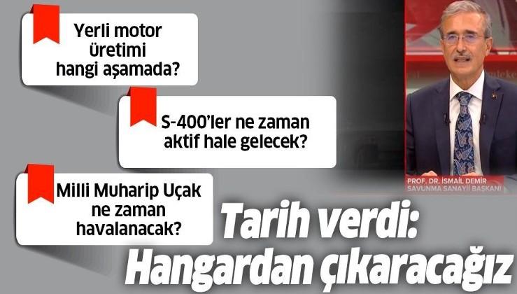 Son dakika: Savunma Sanayii Başkanı İsmail Demir'den önemli açıklamalar
