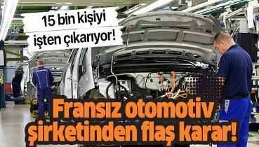 Fransız otomotiv şirketi Renault, 15 bin kişiyi işten çıkarma kararı aldı!