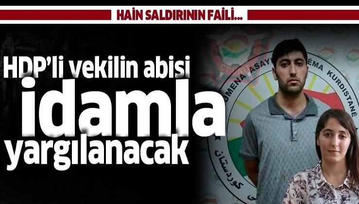 SON DAKİKA! Erbil'de Türk diplomatı şehit eden HDP'li vekilin abisi Mazlum Dağ idamla yargılanacak.