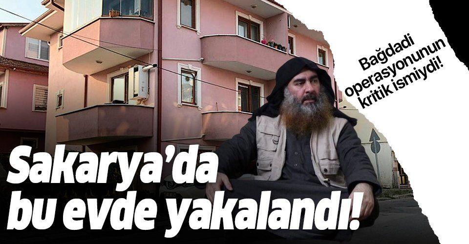 Bağdadi operasyonunun kritik ismiydi! DEAŞ'ın 5 numarası İsmail el İthavi Sakarya'da bu evde yakalandı.