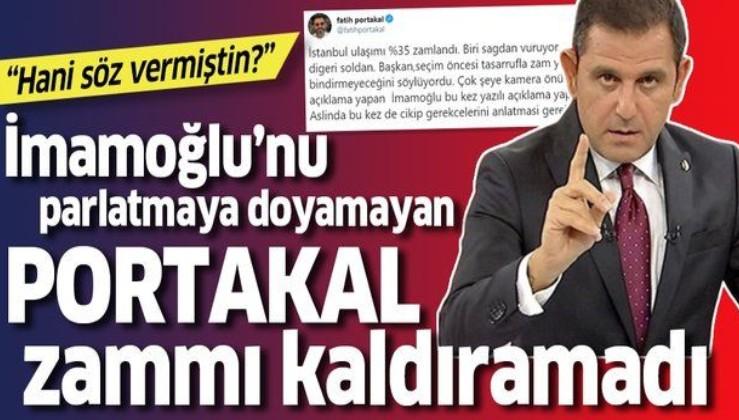İmamoğlu parlatıcısı Fatih Portakal bile isyan etti