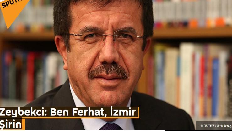 Zeybekci: Ben Ferhat, İzmir Şirin